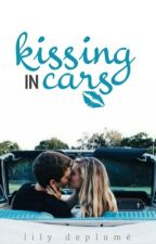 Kissing in Cars #Wattys2016 by writewordsoflove