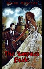 Vampire's Bride Part 1 by GothicDiamond28