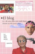 El blog de una yeta  by _spectre