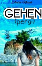 Gehen(Pergi) by StoryFanpageRena
