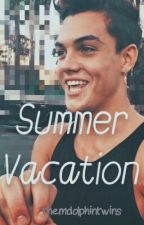 Summer vacation: A Dolan Twins Fan Fic by themdolphintwins