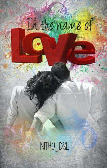 In The Name of LOVE (SELESAI)