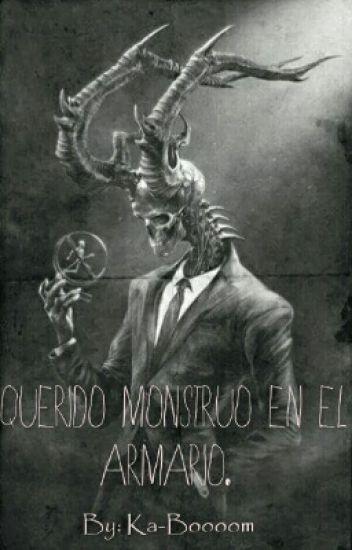 Querido Monstruo En El Armario.