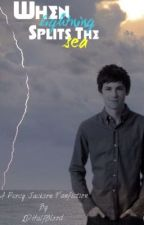 When Lightning Splits The Sea by 1DHalfBlood
