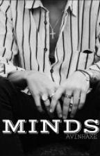 Minds | (One Shot) by AvinhAxe
