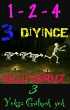 3 Diyince Gülüyoruz by Nothing_Man