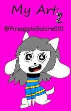 My Art 2 by PineappleGalore001