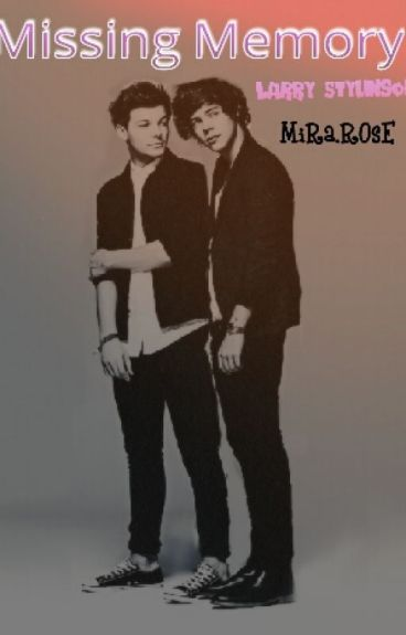 Missing Memory (Larry stylinson)