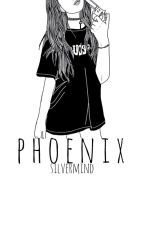Phoenix | Her Effect One Shot by SilverMind