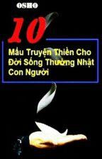 10 Mẩu Chuyện Thiền Cho Đời Sống Thường Nhật Con Người by Qlinh1102