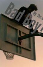 Bad Boy? by Nothingbutanaddict