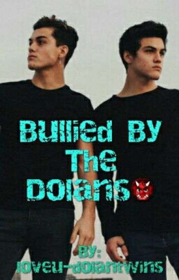 Bullied By The Dolans