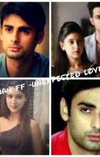 Manan ff -unexpected love...  by Sayrashamshad