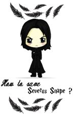 How to save Severus Snape ? by MissSnape_