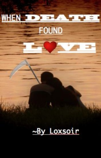 When Death Found Love