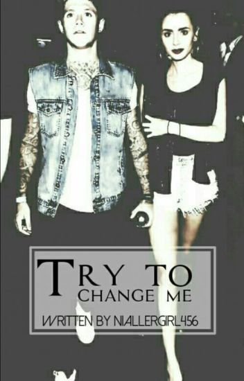 Try To Change Me