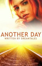 Another Day (When I Close My Eyes 2) by dreamtales