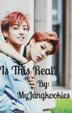 Is This Real? (Jikook Smut) by MyJungkookies