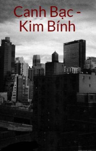 [HOÀN] Canh Bạc - Kim Bính