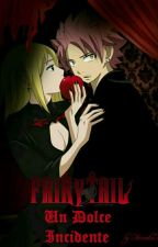 Fairy Tail ~ Un Dolce Incidente by Ainoaka7