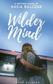 Wilder Mind by LucySwan1