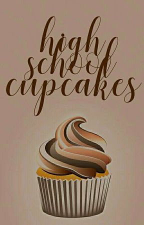 High School Cupcakes by Sweet_Coco2802
