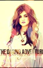 The Daring Adventure (TBWLHS ONE SHOT WINNER) by _alo0l