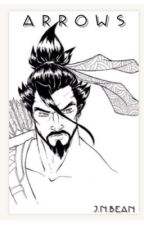 Arrows - Hanzo x Reader  by Jilly_bean34