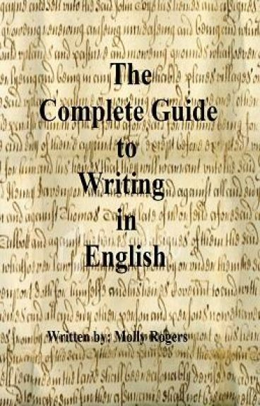 The Complete Guide to Writing in English