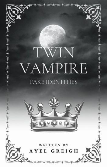 Twin Vampire: Fake Identity (Book 1) #BBA2018