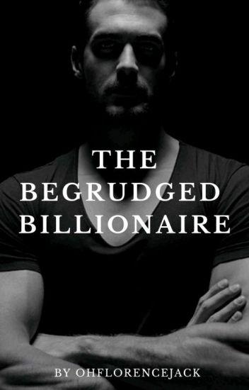 The Begrudged Billionaire #Book3