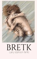 Bretk by harrybabygurl