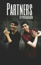 Partners (Phanfic au) by PhilHasALion