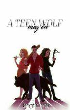A Teen Wolf Meg Én  by bright_me