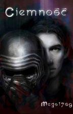 Star Wars - Ciemność by Megs1709