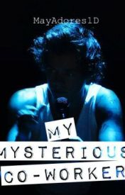 My Mysterious Co-Worker || Harry Styles by fadoraharry_