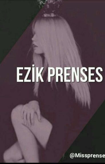 EZİK PRENSES