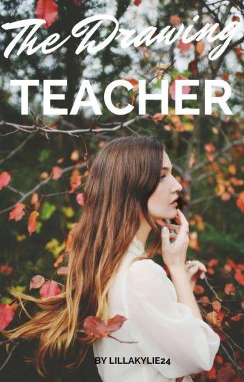 § The Drawing Teacher § (SZÜNETEL)