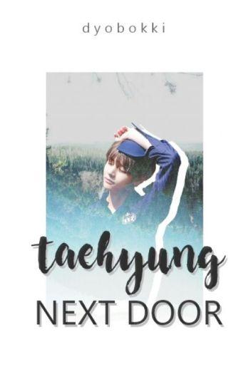 Taehyung Next Door [BTS FF]
