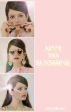 Ain't no Sunshine || Adam Banks || EDITING+SLOW UPDATES by anyajean