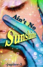 Ain't no Sunshine    Adam Banks    SLOW UPDATES by anyajean
