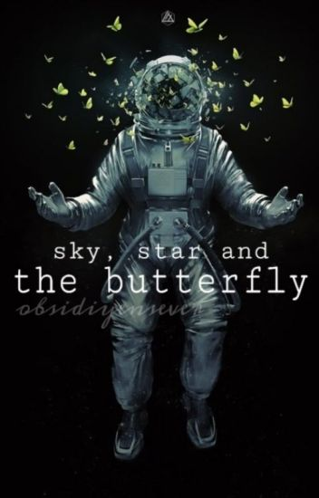sky, star and the butterfly ✰ hemmings