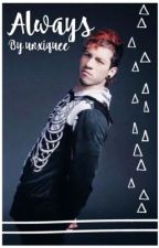 Always -Josh Dun x Reader by unxiquee