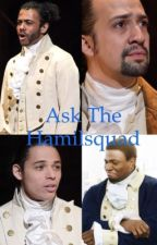 Ask The Hamilsquad by MarquisdeBaguette