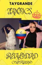 Fanfics Vs Realidad (Colombiano) by TayGrande