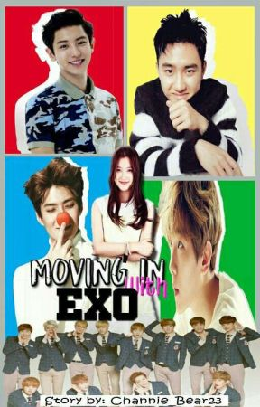 Moving in with EXO [UNDER REVISION] - STORY IDEAS FOR THE OTHER