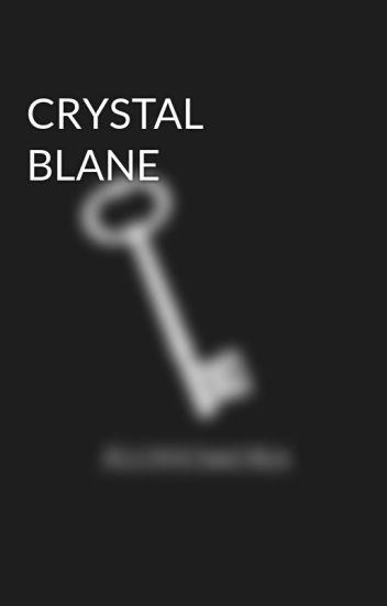 CRYSTAL BLANE