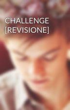 CHALLENGE by SlytherinPrincess27