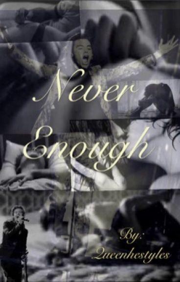 Never Enough (H.S)