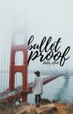 Bulletproof by Vellichoric